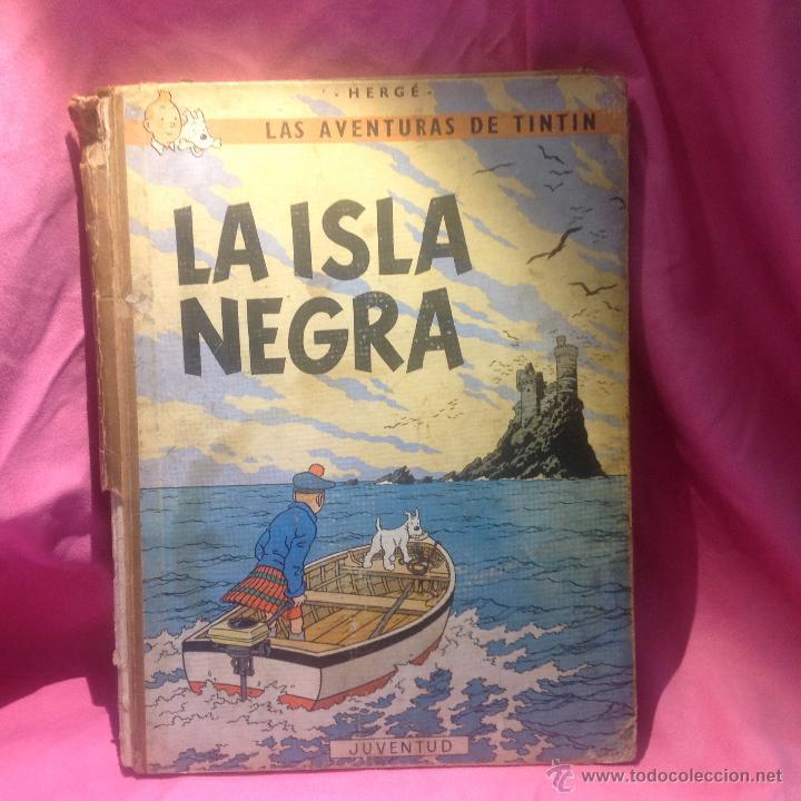 LAS AVENTURAS DE TINTÍN (LA ISLA NEGRA)SEGUNDA EDICIÓN 1967 (Tebeos y Comics - Juventud - Tintín)