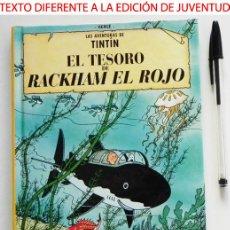 Cómics: CÓMIC CASTERMAN - TINTÍN TESORO DE RACKHAM EL ROJO -TEXTO DIFERENTE A EDICIÓN JUVENTUD - PEQUEÑO. Lote 46739270