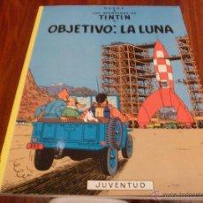 Cómics: TINTIN OBJETIVO LA LUNA . Lote 46763862