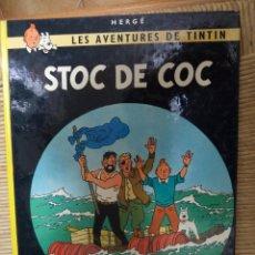 Cómics: COMIC TINTIN..STOC DE COC ( TEXTO CATALÁN ). Lote 47022140