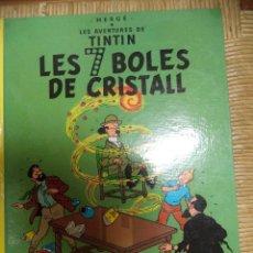 Cómics: COMIC TINTIN..LES 7 BOLES DE CRISTALL ( TEXTO CATALÁN ). Lote 47022312