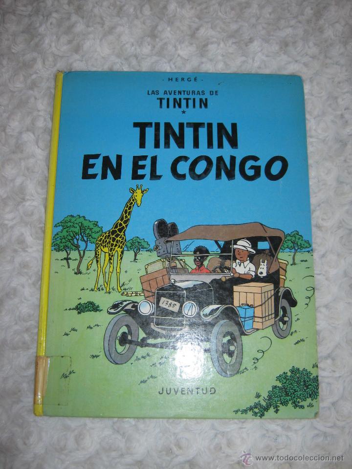 LAS AVENTURAS DE TINTIN- TINTIN EN EL CONGO (Tebeos y Comics - Juventud - Tintín)