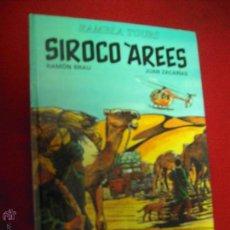 Cómics: SIROCO AREES - RAMON BRAU & JUAN ZACARIAS - CARTONE - EN CATALAN. Lote 47297957