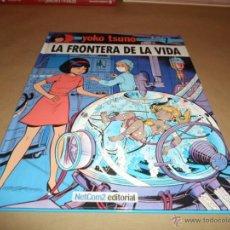 Cómics: YOKO TSUNO, ROGER LELOUP, LA FRONTERA DE LA VIDA, Nº 7, ED. NETCOM. Lote 47535363
