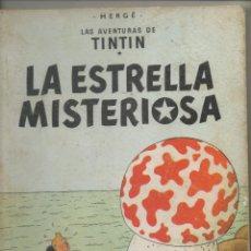 Cómics: TINTIN LA ESTRELLA MISTERIOSA 3ª EDICION DICIEMBRE 1967.AN. Lote 48264140