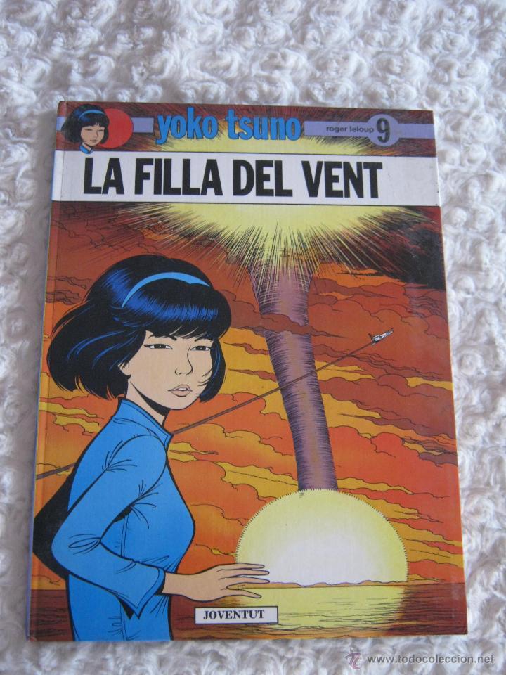 YOKO TSUNO - N. 9 - LA FILLA DEL VENT - CATALA (Tebeos y Comics - Juventud - Yoko Tsuno)