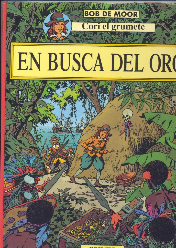 CORI EL GRUMETE Nº1. EDITORIAL JUVENTUD, 1993. DIBUJOS DE BOB DE MOOR (Tebeos y Comics - Juventud - Cori el Grumete)