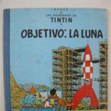Cómics: LAS AVENTURAS DE TINTÍN - OBJETIVO: LA LUNA - HERGÉ - JUVENTUD - AÑO 1965.. Lote 48825387