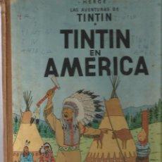 Cómics: 2 COMICS DE TINTIN EN ESPAÑOL : TINTIN EN AMERICA (PRIMERA EDICION) + EL TEMPLO DEL SOL (PRIMERA EDI. Lote 49251039