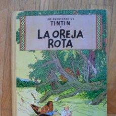 Cómics: LA OREJA ROTA, TINTIN, JUVENTUD, EDICION 1965. Lote 49480494
