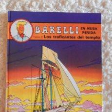 Cómics: BARELLI EN NUSA PENIDA TOMO . 2 LOS TRAFICANTES DEL TEMPLO - N.3. Lote 49638558
