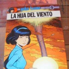 Cómics: YOKO TSUNO.Nº 9. LA HIJA DEL VIENTO. JUVENTUD EDICION 1989. Lote 49860975