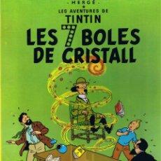 Cómics: LES AVENTURES DE TINTIN - LES 7 BOLES DE CRISTALL - 1989 - CATALAN. Lote 49927242