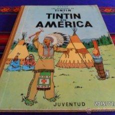 Cómics: TINTIN EN AMÉRICA 1ª PRIMERA EDICIÓN 1968. JUVENTUD.. Lote 50232777