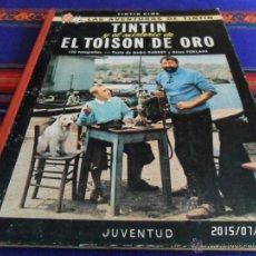Cómics: TINTIN CINE Y EL MISTERIO DE EL TOISON DE ORO 1ª PRIMERA EDICIÓN. JUVENTUD 1968. BUEN ESTADO.. Lote 50232813