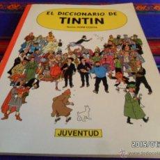 Cómics: EL DICCIONARIO DE TINTIN POR TONI COSTA 1ª PRIMERA EDICIÓN 1986. JUVENTUD. BUEN ESTADO.. Lote 50232848