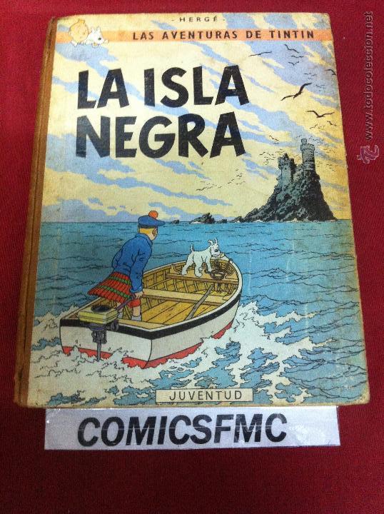 JUVENTUD - LA ISLA NEGRA TERCERA EDICION DE 1969 (Tebeos y Comics - Juventud - Tintín)