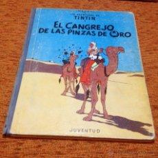 Cómics: TINTÍN - JUVENTUD - EL CANGREJO DE LAS PINZAS DE ORO - 2ª SEGUNDA EDICIÓN - 1966. Lote 50284821