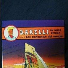Comics : BARELLI 3 LOS TRAFICANTES DEL TEMPLO JUVENTUD 1990. Lote 50632820
