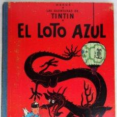 Cómics: TINTIN EL LOTO AZUL 1ª EDICIÓN. Lote 50681289