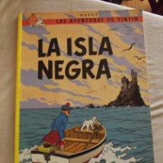 Cómics: HERGE - LAS AVENTURAS DE TINTIN - LA ISLA NEGRA. Lote 51224779