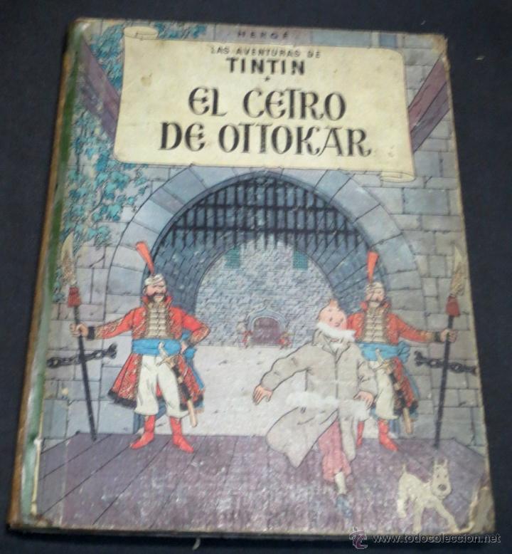 LAS AVENTURAS DE TINTÍN EL CETRO DE OTTOKAR EDITORIAL JUVENTUD AÑO 1964 2ª EDICIÓN (Tebeos y Comics - Juventud - Otros)