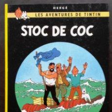 Cómics: STOC DE COC LES AVENTURES DE TNTIN HERGÉ EDITORIAL JUVENTUT TAPA DURA 1984 NUEVO. Lote 51068010
