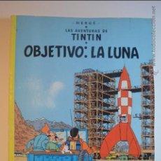 Cómics: TIN TIN - OBJETIVO : LA LUNA - JUVENTUD - HERGE - 9 EDICION - 1983 - TINTIN. Lote 115828244