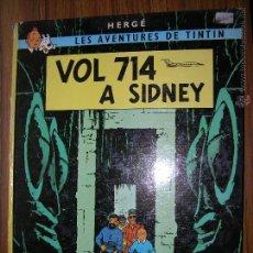 Cómics: TINTIN VOL 714 A SIDNEY 3º EDICION AÑO 1978. Lote 51412967
