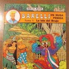 Cómics: BARELLI-BOB DE MOOR-EN NUSA PENIDA-LA ISLA DEL BRUJO-Nº2-ED.JUVENTUD. Lote 51597796