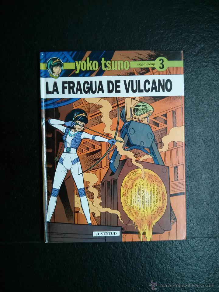 YOKO TSUNO Nº 3: LA FRAGUA DE VULCANO - ROGER LELOUP - ED. JUVENTUD - TAPA DURA (Tebeos y Comics - Juventud - Yoko Tsuno)