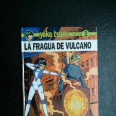 Comics : YOKO TSUNO Nº 3: LA FRAGUA DE VULCANO - ROGER LELOUP - ED. JUVENTUD - TAPA DURA. Lote 51722485