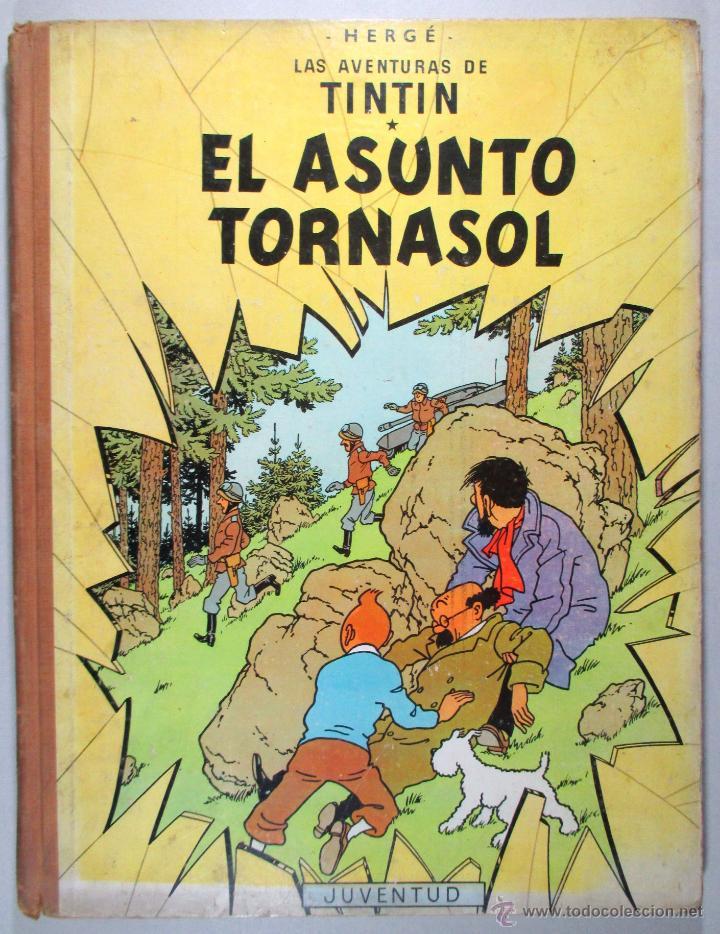TINTIN - EL ASUNTO TORNASOL - HERGÉ - SEGUNDA EDICIÓN, 1965 - ED. JUVENTUD (Tebeos y Comics - Juventud - Tintín)