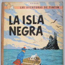 Cómics: TINTIN - LA ISLA NEGRA - HERGÉ - TERCERA EDICIÓN, 1969 - ED. JUVENTUD. Lote 51739564