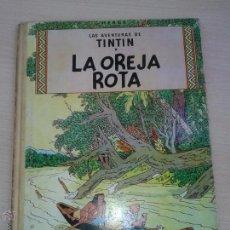 Cómics: TINTIN LA OREJA ROTA EDITORIAL JUVENTUD EDICION 1965 EN BUEN ESTADO ORIGINAL *. Lote 51810487