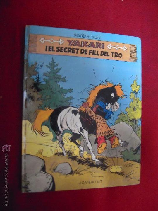YAKARI 6 - YAKARI I EL FILL DEL TRO - DERIB & JOB - CARTONE - EN CATALAN (Tebeos y Comics - Juventud - Yakary)