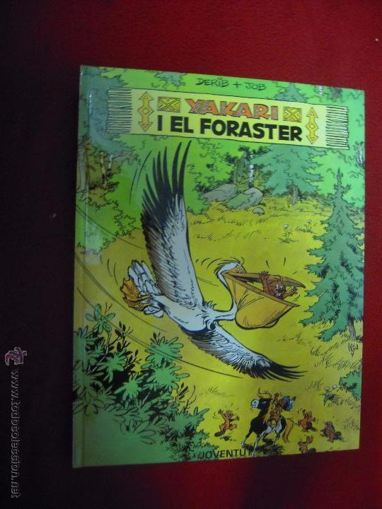 YAKARI 7 - YAKARI I EL FORASTER - DERIB & JOB - CARTONE - EN CATALAN (Tebeos y Comics - Juventud - Yakary)