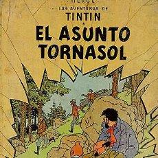 Cómics: EL ASUNTO TORNASOL. LAS AVENTURAS DE TINTIN. Lote 52274964