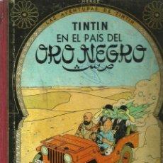 Cómics: LAS AVENTURAS DE TINTÍN - TINTÍN EN EL PAÍS DEL ORO - HERGÉ - 3ª EDICIÓN EN CASTELLANO - 1967. Lote 52599224
