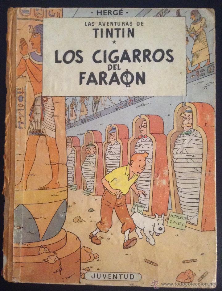 LAS AVENTURAS DE TINTIN LOS CIGARROS DEL FARAON PRIMERA EDICION 1964 (Tebeos y Comics - Juventud - Tintín)