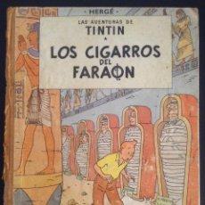 Cómics: LAS AVENTURAS DE TINTIN LOS CIGARROS DEL FARAON PRIMERA EDICION 1964. Lote 52609975