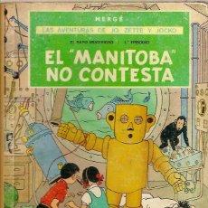 Cómics: COMIC LAS AVENTURAS DE JO ZETTE Y JOCKO EL MANITOBA NO CONTESTA HERGE JUVENTUD 1ª EDICION 1971. Lote 52709329