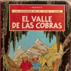 Cómics: COMIC LAS AVENTURAS DE JO ZETTE Y JOCKO EL VALLE DE LAS COBRAS HERGE JUVENTUD 1ª EDICION 1972. Lote 52709352