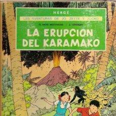Cómics: COMIC LAS AVENTURAS DE JO ZETTE Y JOCKO LA ERUPCION DEL KARAMAKO HERGE JUVENTUD 1ª EDICION 1971. Lote 52709376