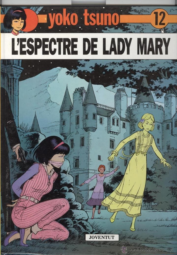 YOKO TSUNO.12. L'ESPECTRE DE LADY MARY. ED JOVENTUT. 1990. TAPA DURA . NOU (Tebeos y Comics - Juventud - Yoko Tsuno)