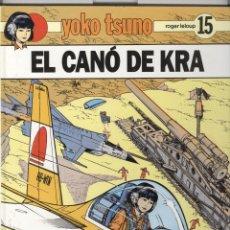 Cómics: YOKO TSUNO.15. EL CANÓ DE KRA. ED JOVENTUT. 1990. TAPA DURA . NOU. Lote 53055165