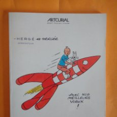 Cómics: CATALOGO SUBASTA HERGE - TINTIN . ARTCURIAL 26 DE NOVIEMBRE 2011 . TOTALMENTE AGOTADO .. Lote 95745096