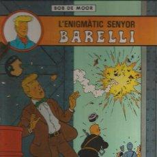 Cómics: L'ENIGMATIC SENYOR BARELLI - BOB DE MOOR - JUVENTUD - TAPA DURA - MUY BUEN ESTADO - CATALÁN. Lote 53162246
