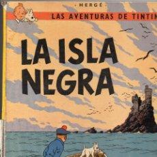 Cómics: TINTIN LA ISLA NEGRA. Lote 53274081