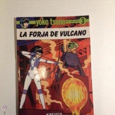 Cómics: YOKO TSUNO Nº 3. LA FORJA DE VULCANO. RASGOS 1983.. Lote 54978526